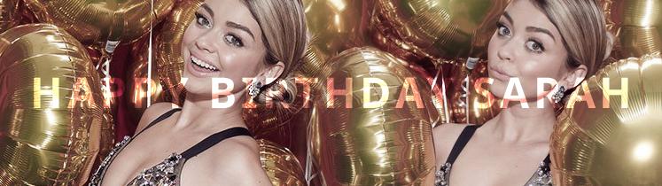 Happy 28th Birthday Sarah